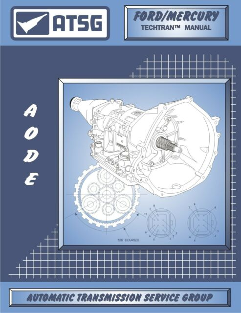 AODE ATSG Rebuild Manual 4r70w 4r75e 4r75w Transmission Overhaul Service Book