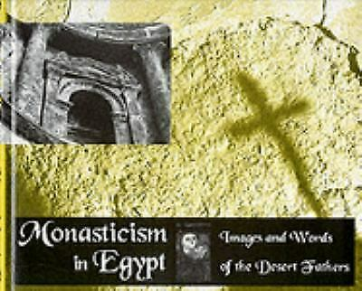 Monasticism of Egypt : Images and Stories of the Desert Fathers Hardcover