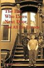 The Boy Who Lives Next Door, and All His Friends by Dorothy Jackson (Paperback / softback, 2013)