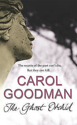 1 of 1 - The Ghost Orchid: A Chilling Gothic Thriller by Carol Goodman Paperback 2007