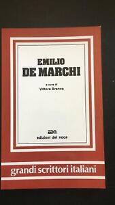 Emilio De Marchi - Vittore Branca,  1983,  Edizioni Del Noce - P