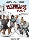 Why DID I Get Married Too 0031398124795 With Tyler Perry DVD Region 1