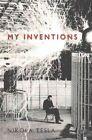My Inventions by Nikola Tesla (Paperback, 2013)