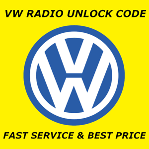 VW VOLKSWAGEN RADIO CODE UNLOCK CODE FOR ALL MODELSALL RCD /& RNS 300 310 315
