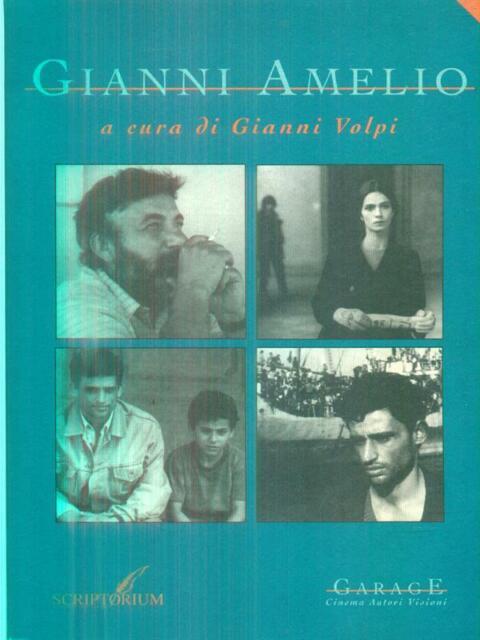 GIANNI AMELIO  VOLPI GIANNI SCRIPTORIUM 1995 GARAGE. CINEMA AUTORI VISIONI