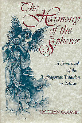 Harmony of the Spheres: A Sourcebook of the Pythagorean Tradition in Music#X842