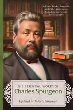 Essential Works of Charles Spurgeon by Charles Spurgeon (2013, Paperback)