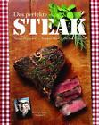 Das perfekte Steak mit Starkoch Stefan Marquard von Stefan Marquard, Stephan Otto und Steffen Eichhorn (2008, Gebundene Ausgabe)