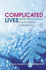 Complicated Lives: The Malaise of Modernity by Michael Willmott, William Nelson (Hardback, 2003)