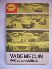 SHELL VADEMECUM DELL'AUTOMOBILISTA 1967/68 ( a10 )