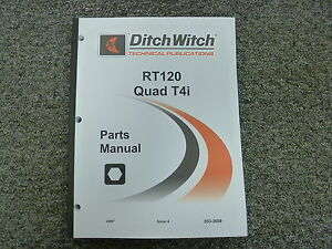 ditch witch rt120 quad tier 4i ride on trencher parts catalog manual rh ebay com Ditch Witch 3700 Ditch Witch RT40 On Craigslist