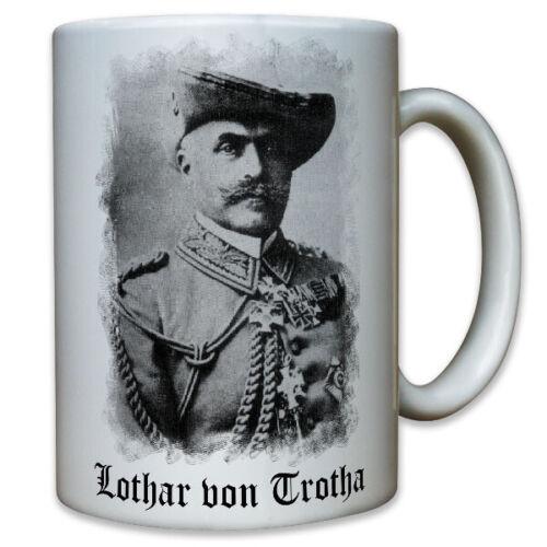 Lothar von Trotha General Preußischer Kommandeur Schutztruppe Tasse #9573
