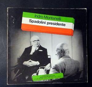 Montanelli - Spadolini Presidente Autografo ed. 1983 - Italia - Montanelli - Spadolini Presidente Autografo ed. 1983 - Italia