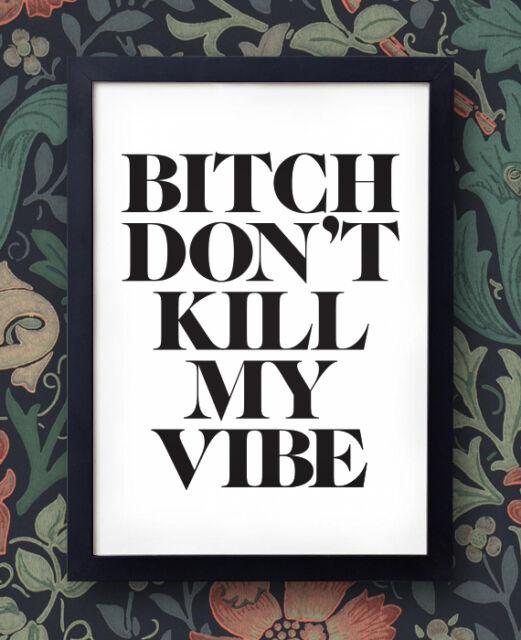 Kendrick Lamar Poster - Bitch, Don't Kill My Vibe - Good Kid, M.A.A.D City