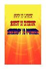 God Is Light. Light Is Energy. Energy Is Power. by Larissa Zagorsky-Beaudoin (Paperback / softback, 2010)