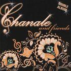 Chanale & Friends 0635669057722 by Chanale CD