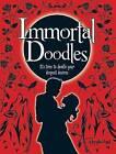 Immortal Doodles by Robert McPhillips (Paperback, 2010)