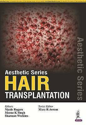 Aesthetic Series: Hair Transplantation by Jaypee Brothers Medical Publishers...