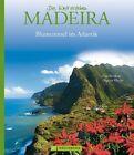 Die Welt erleben: Madeira von Dagmar Kluthe, Udo Bernhart und Holger Leue (2013, Gebundene Ausgabe)