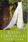 Julia's Chocolates by Cathy Lamb (Paperback, 2007)