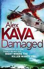 Damaged by Alex Kava (Paperback, 2011)