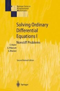 Solving Ordinary Differential Equations I: Nonstiff Problems: By Ernst Hairer...