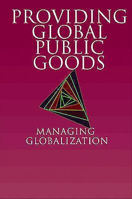 1 of 1 - Providing Global Public Goods: Managing Globalization, Kaul, Inge, Used; Good Bo