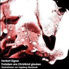 Trotzdem ans Christkind glauben von Herbert Eigner (2012, Taschenbuch)