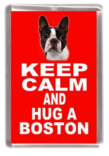 "Boston Terrier Dog Fridge Magnet /""KEEP CALM AND HUG A BOSTON/"" by Starprint"