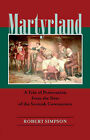 Martyrland: A Tale of Persecution from the Days of the Scottish Covenanters by Robert Simpson (Paperback / softback, 2006)
