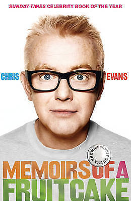 Memoirs of a Fruitcake, Evans, Chris, Very Good Book