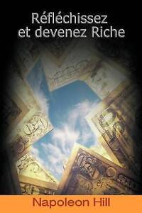 Reflechissez-Et-Devenez-Riche-Think-and-Grow-Rich-French-Edition-Paperba
