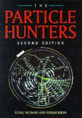 The Particle Hunters (Paperback or Softback)