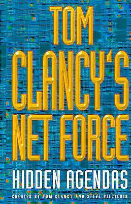 """AS NEW"" Pieczenik, Steve, Clancy, Tom, Tom Clancy's Net Force: Hidden Agendas,"