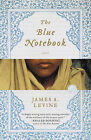 The Blue Notebook by James A Levine (Paperback / softback, 2010)