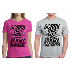 305a813463 Image is loading Couple-Shirts-Sorry-This-Guy-Girl-Taken-Matching-