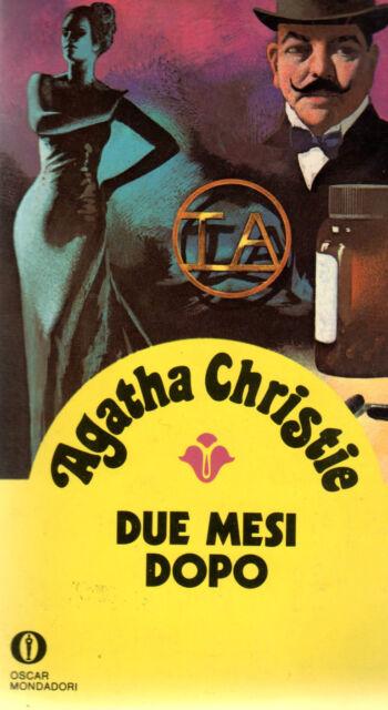 AGATHA CHRISTIE=Due mesi dopo=GIALLI OSCAR MONDADORI=LUGLIO 1981