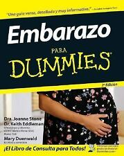 Embarazo para Dummies by Mary Murray and Mary Duenwald (2007, Paperback, Spanish