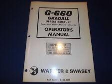 Warner Swasey Gradall G 660 6x4 6x6 Upper Structure Operation Maintenance Manual