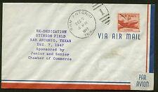 AIRPORT DEDICATION T385 SAN ANTONIO, TX 12/7/47