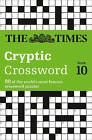 The Times Cryptic Crossword Book 10: 80 of the World's Most Famous Crossword Puzzles by The Times Mind Games, Richard Browne (Paperback, 2005)