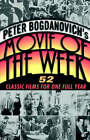 Peter Bogdanovich's Movie of the We by Peter Bogdanovich (Paperback, 2003)