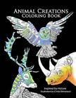 Animal Creations Coloring Book: Inspired by Nature by Cindy Elsharouni (Paperback / softback, 2015)