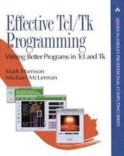 Practical Programming in TCL and TK by Brent B  Welch