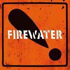 International Orange ! von Firewater (2016)