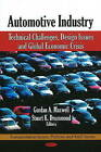 Automotive Industry: Technical Challenges, Design Issues and Global Economic Crisis by Nova Science Publishers Inc (Hardback, 2010)