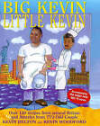 Big Kevin, Little Kevin: Around America and Britain with the Odd Couple by Kevin Belton, Kevin Woodford (Hardback, 1999)