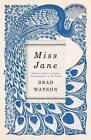 Miss Jane by Brad Watson (Hardback, 2016)