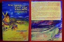 un jour, une vie Valmy, 20 septembre 1792 - Yves Charpy