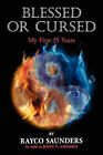 Blessed or Cursed by John V Amodeo, Rayco Saunders (Paperback / softback, 2010)